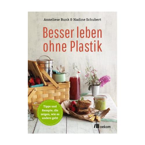 """Buch """"Besser leben ohne Plastik"""""""