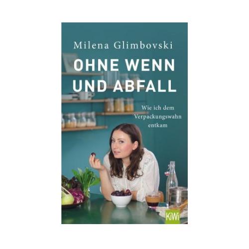 "Buch ""Ohne Wenn und Abfall"""